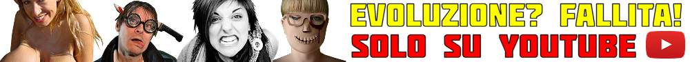 evoluzione fallita youtube
